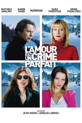 L'amour Est Un Crime Parfait en streaming ou téléchargement