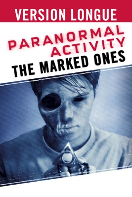 Télécharger Paranormal Activity: The Marked Ones ou voir en streaming