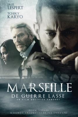 Télécharger Marseille, De Guerre Lasse ou voir en streaming