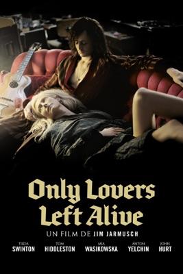 Télécharger Only Lovers Left Alive ou voir en streaming
