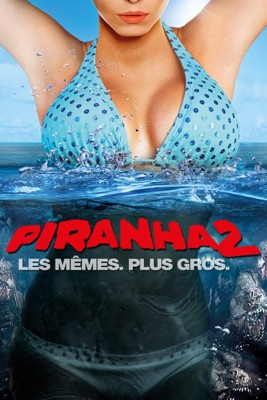 Piranha 2 en streaming ou téléchargement
