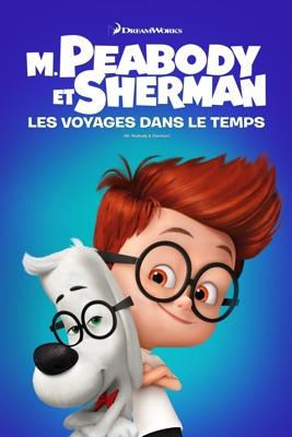 Télécharger M. Peabody Et Sherman : Les Voyages Dans Le Temps