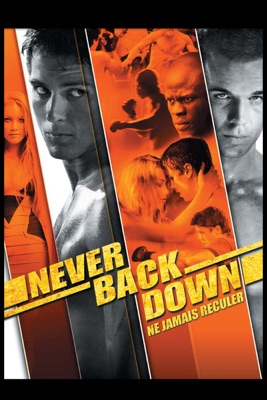 Never back down (Ne jamais reculer) torrent magnet