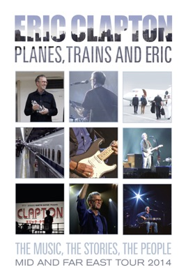 DVD Eric Clapton: Planes, Trains and Eric