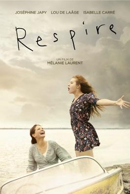 Télécharger Respire (2014) ou voir en streaming