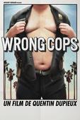 Télécharger Wrong Cops ou voir en streaming
