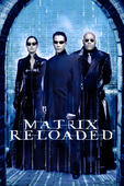 Télécharger Matrix Reloaded ou voir en streaming