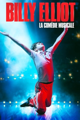 Télécharger Billy Elliot La Comédie Musicale ou voir en streaming