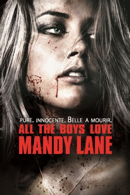 Télécharger All The Boys Love Mandy Lane (VOST)