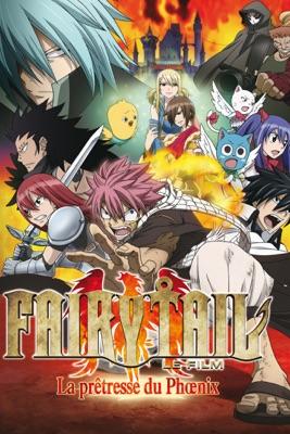 Télécharger Fairy Tail Le Film : La Prêtresse Du Phoenix (VF)