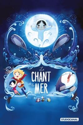 Télécharger Le Chant De La Mer ou voir en streaming