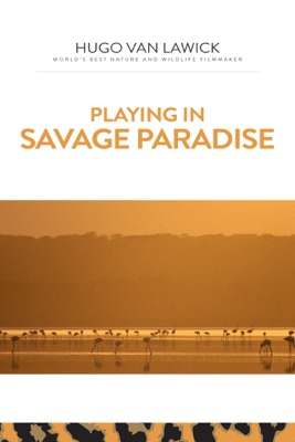 Télécharger Playing In Savage Paradise
