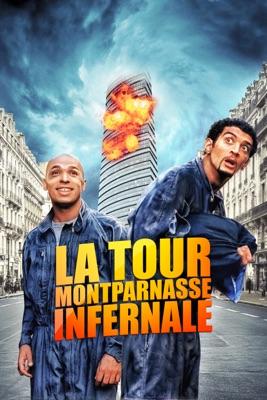 Télécharger La Tour Montparnasse Infernale ou voir en streaming