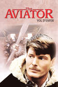 DVD The Aviator: Vol D'Enfer