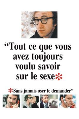 Télécharger Tout Ce Que Vous Avez Toujours Voulu Savoir Sur Le Sexe...