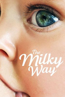 télécharger La Voie Lactée - Chaque Mère A Une Histoire (The Milky Way) sur Priceminister