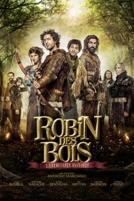 Robin Des Bois : La Véritable Histoire en streaming ou téléchargement