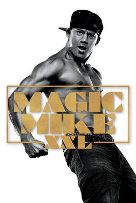 Télécharger Magic Mike XXL ou voir en streaming