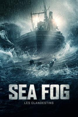 Sea Fog : Les Clandestins (VOST) en streaming ou téléchargement