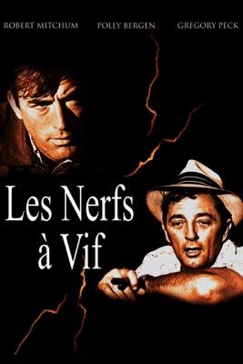 Télécharger Les Nerfs à Vif (1962)