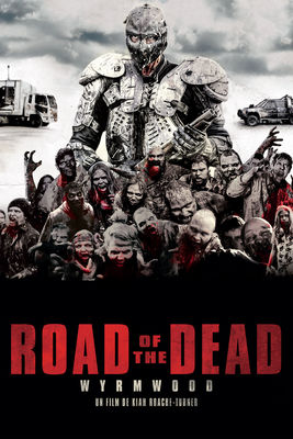 Télécharger Road Of The Dead (Wyrmwood) ou voir en streaming