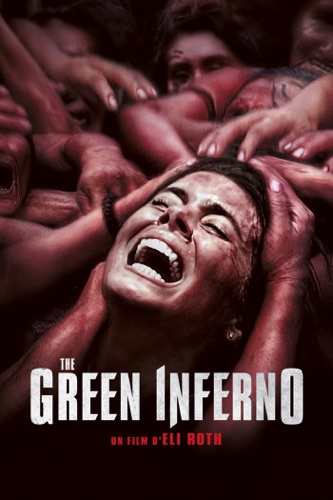 The Green Inferno (VF) en streaming ou téléchargement