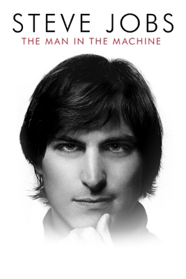 Steve Jobs: The Man In The Machine en streaming ou téléchargement