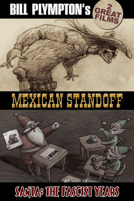 Jaquette dvd Santa: The Fascist Years And Bill's Mexican Standoff