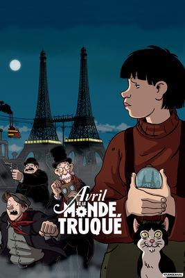Télécharger Avril Et Le Monde Truqué ou voir en streaming