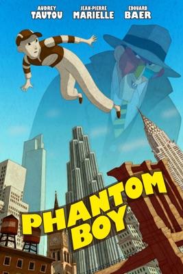Télécharger Phantom Boy ou voir en streaming