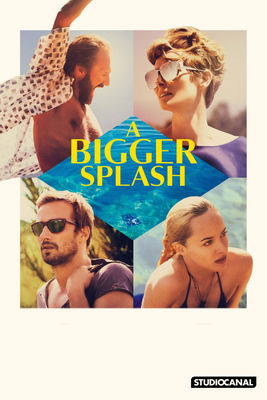 Télécharger A Bigger Splash (2015) ou voir en streaming