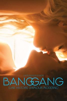 Télécharger Bang Gang (une Histoire D'amour Moderne)