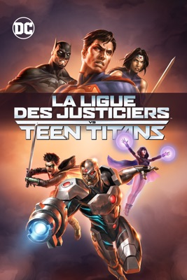 Télécharger La Ligue Des Justiciers Vs Teen Titans