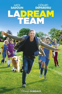 Télécharger La Dream Team ou voir en streaming