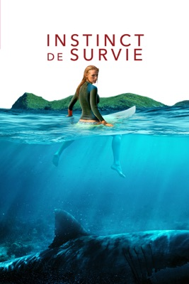 Télécharger Instinct De Survie (The Shallows) ou voir en streaming