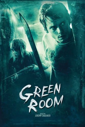 Green Room (2015) en streaming ou téléchargement