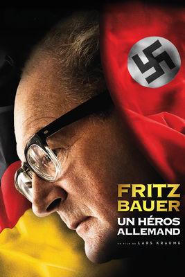Télécharger Fritz Bauer, Un Héros Allemand ou voir en streaming