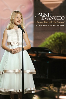 Télécharger Jackie Evancho: Dream With Me - In Concert ou voir en streaming
