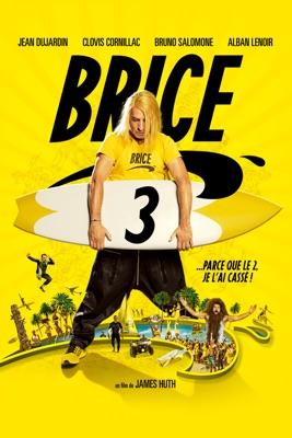 Télécharger Brice 3 ou voir en streaming
