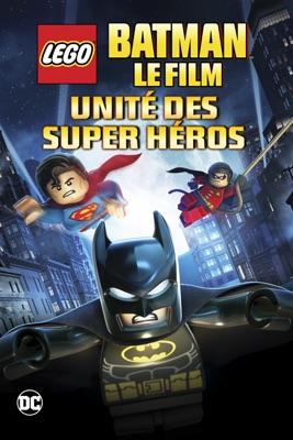 Télécharger LEGO Batman: Le Film - Unité Des Super Héros (2013)