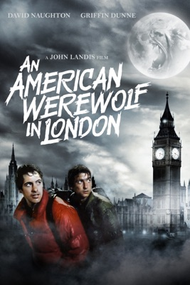 Télécharger Le Loup-garou De Londres (An American Werewolf In London) ou voir en streaming