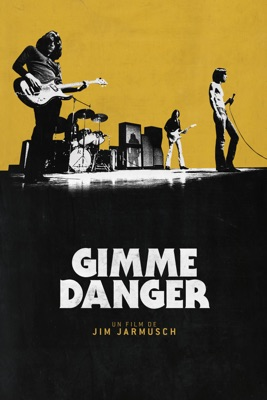 Télécharger Gimme Danger ou voir en streaming