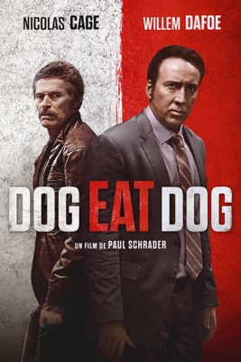 Télécharger Dog Eat Dog ou voir en streaming