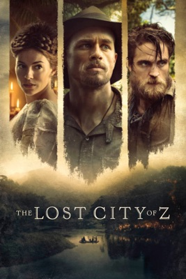 The Lost City Of Z en streaming ou téléchargement