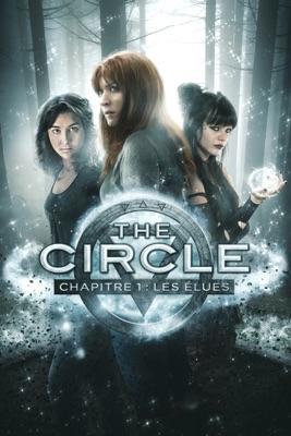 Jaquette dvd The Circle, Chapitre 1 : Les élues