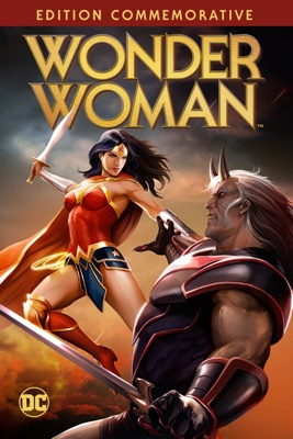 Wonder Woman : Commemorative Edition en streaming ou téléchargement