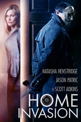 Télécharger Home Invasion ou voir en streaming