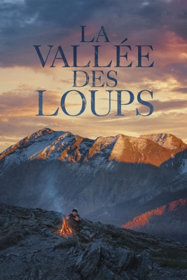 télécharger La Vallée Des Loups sur Priceminister