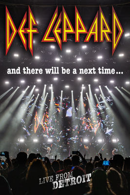 Télécharger Def Leppard: And There Will Be A Next Time... Live From Detroit