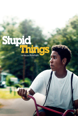 Télécharger Stupid Things ou voir en streaming